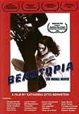 Beautopia: The Model Movie