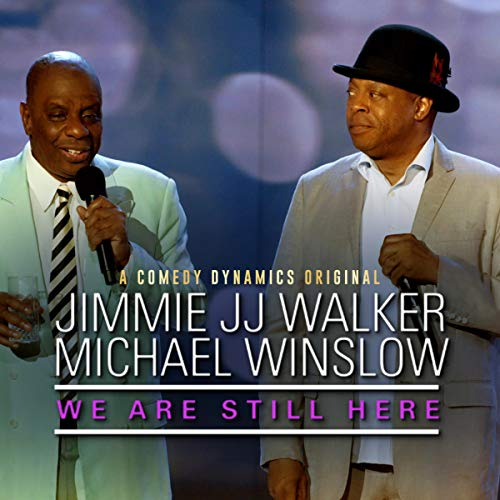 Michael Winslow & Jimmie JJ Walker: We Are Still Here  By  cover art
