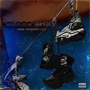 BLOCC SHXT