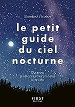 Le Petit Guide du ciel nocturne de Blandine PLUCHET