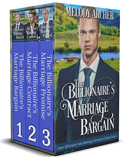 A Clean Billionaire Fake Marriage Romance Box Set by Melody Archer ebook deal
