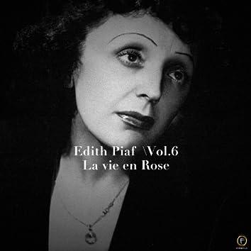Edith Piaf, Vol. 6: La Vie En Rose