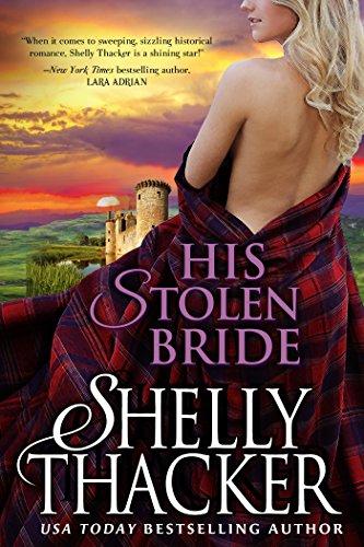 His Stolen Bride (Stolen Brides Series Book 1) (English Edition)