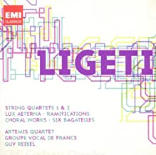 Ligeti:  String Quartets 1 & 2; Ramifications; Choral Works; Six Bagatelles