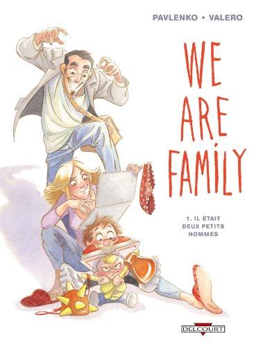 We are family T01: Il était deux petits hommes