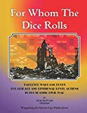 For Whom The Dice Rolls: Tabletop Wargames rules for land conflict in the Spanish Civil War