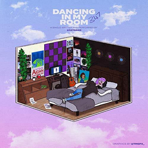 Dancing in My Room [Explicit]