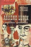 Arsène Lupin Gentleman Cambrioleur - Le livre de poche