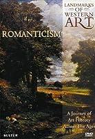 Landmarks of Western Art: Romanticism [DVD] [Import]