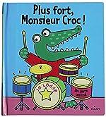Plus fort, Monsieur Croc ! de Jo Lodge