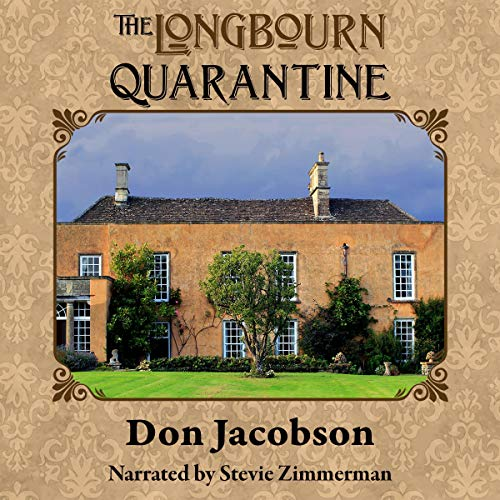 The Longbourn Quarantine Audiobook By Don Jacobson cover art