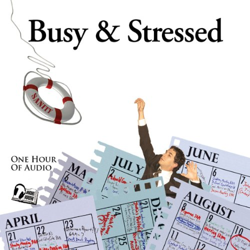 Busy & Stressed audiobook cover art