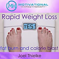Rapid Weight Loss, Fat Burn and Calorie Blast with Self-Hypnosis, Meditation and Affirmations's image