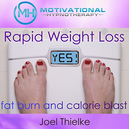 Rapid Weight Loss, Fat Burn and Calorie Blast with Self-Hypnosis, Meditation and Affirmations cover art