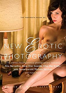 The Mammoth Book of New Erotic Photography (Mammoth Books) (1849013845)   Amazon price tracker / tracking, Amazon price history charts, Amazon price watches, Amazon price drop alerts