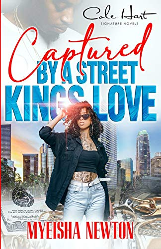 Captured By A Street King's Love: An African American Romance