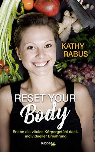 Buchseite und Rezensionen zu 'Reset your Body' von Kathy Rabus