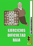 CUADERNO EJERCICIOS DIFICULTAD BAJA. Estimulación cognitiva