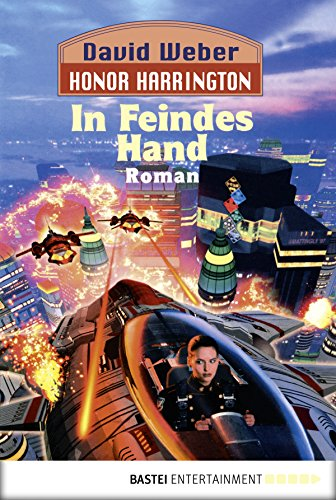 Honor Harrington: In Feindes Hand: Bd. 7