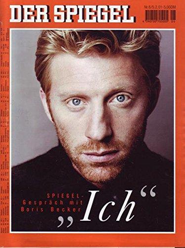 Der Spiegel Nr. 06/2001 05.02.2001 Ich Spiegelgespräch mit Boris Becker