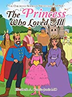 The Princess Who Loved All