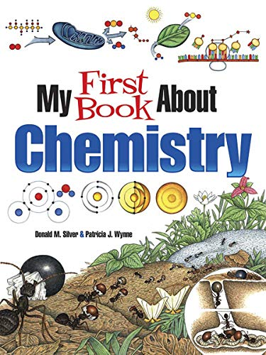 My First Book About Chemistry (Dover Children's Science Books)