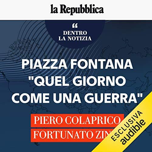 """Piazza Fontana. """"Quel giorno come una guerra"""" copertina"""