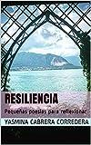 Resiliencia: Pequeñas poesías para reflexionar