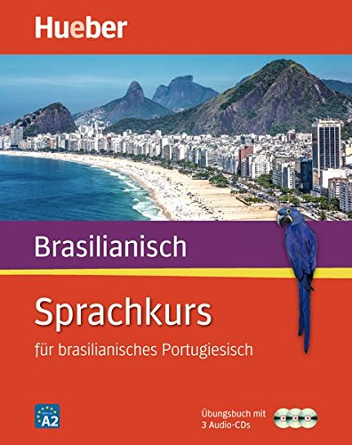 Sprachkurs für brasilianisches Portugiesisch: Buch + 3 Audio-CDs