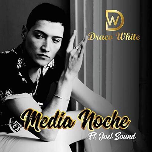 Draco White feat. Joel Sound