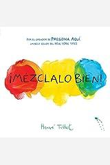 ¡Mézclalo Bien! (Mix It Up! Spanish Edition): (Bilingual Children's Book, Spanish Books for Kids) Hardcover
