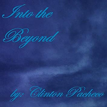 Into the Beyond