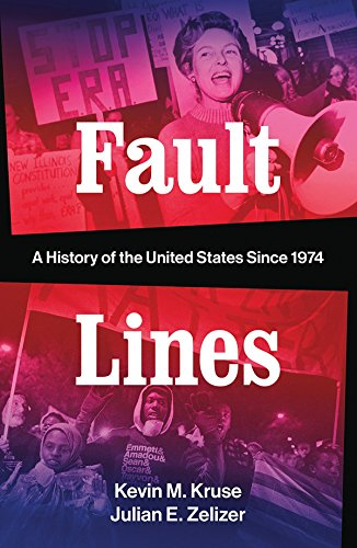 Image of Fault Lines: A History of the United States Since 1974