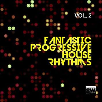 Fantastic Progressive House Rhythms, Vol. 2