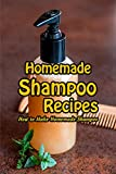 Homemade Shampoo Recipes: How to Make Homemade Shampoo: Gift