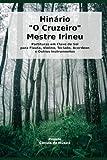 Partituras Hinário Mestre Irineu: Partituras em clave de sol para Flauta, Violino, Acordeon, Teclado e outros instrumentos