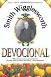 Span-Smith Wigglesworth Devotional (Sep 2010) (Spanish Edition)