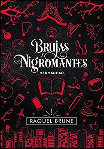 Brujas y nigromantes. Hermandad: Brujas y Nigromantes, 1