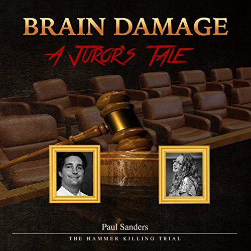Brain Damage: A Juror's Tale audiobook cover art