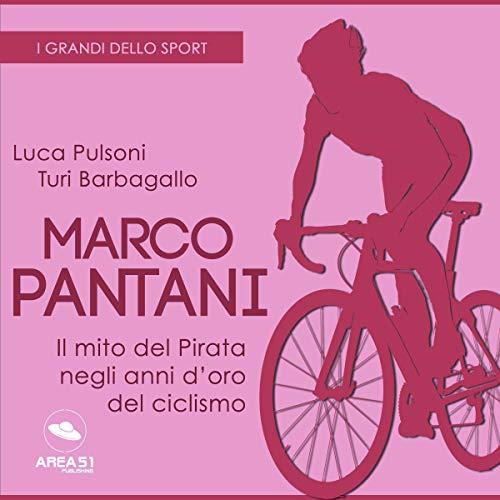 Diseño de la portada del título Marco Pantani. Il mito del Pirata negli anni d'oro del ciclismo