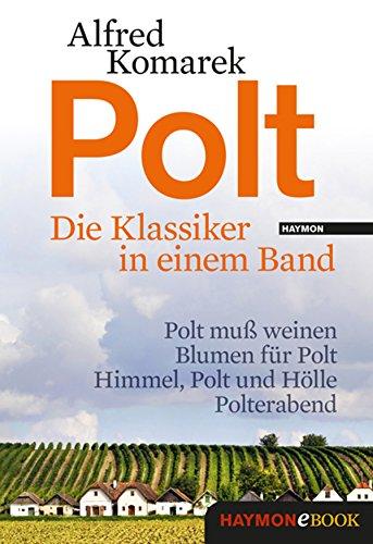 Polt - Die Klassiker in einem Band (Polt-Krimi 6)