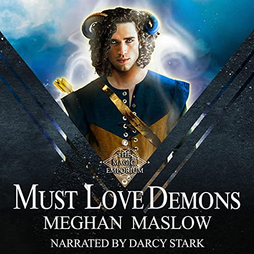 Must Love Demons Audiobook By Meghan Maslow cover art