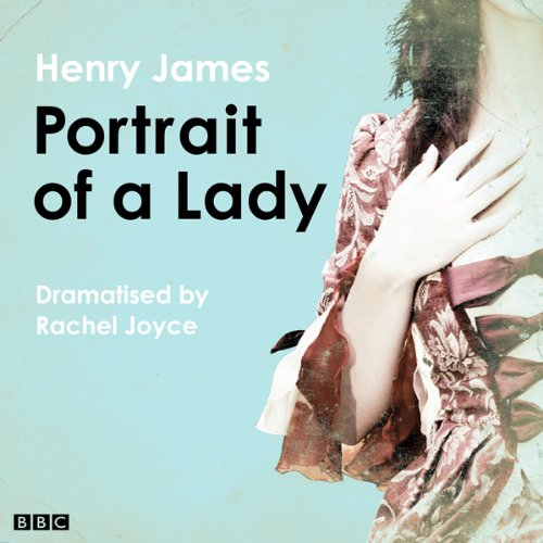 The Portrait of a Lady (Classic Serial) cover art