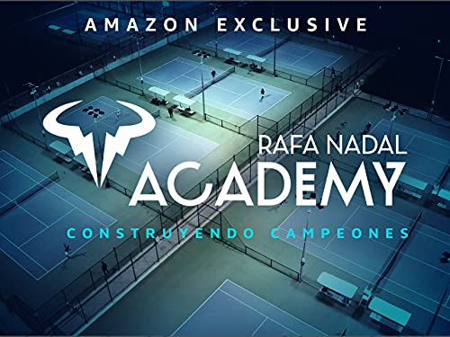 Rafa Nadal Academy - Season 1