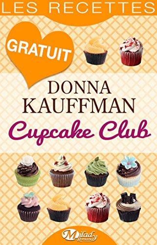 Couverture du livre Cupcake Club — Les Recettes
