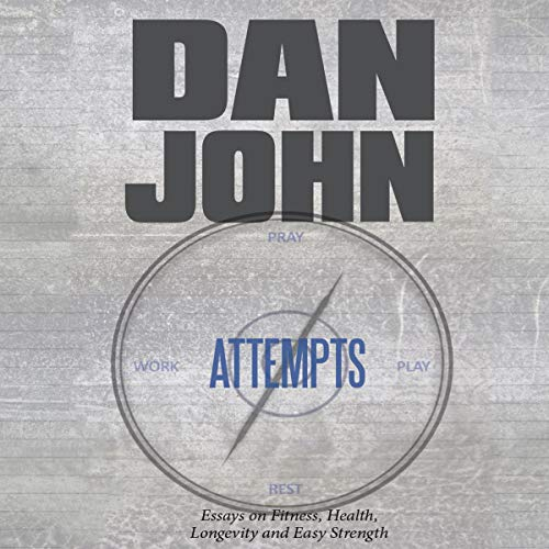 Attempts Audiobook By Dan John cover art