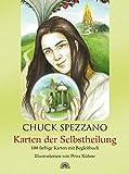 Karten der Selbstheilung - Chuck Spezzano