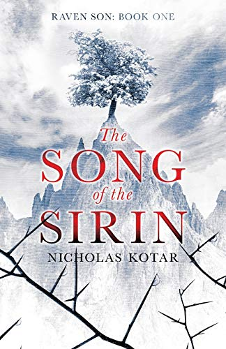 Compare Textbook Prices for The Song of the Sirin Raven Son Volume 1  ISBN 9780998847900 by Kotar, Nicholas