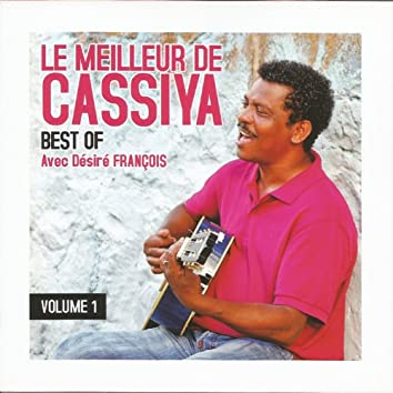 Le meilleur de Cassiya (Best Of, vol. 1)