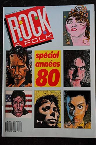 ROCK & FOLK 270 Spécial années 80 DAHO CLAPTON Jim le roi lézard et les DOORS MANO NEGRA STONES